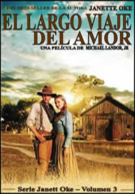 """El Largo Viaje del Amor – Serie """"Love Comes Softly"""" #3"""